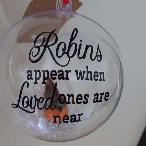 """100mm """"Robins appear when loved ones are near"""" memories memorial remember decor keepsake heaven bauble"""