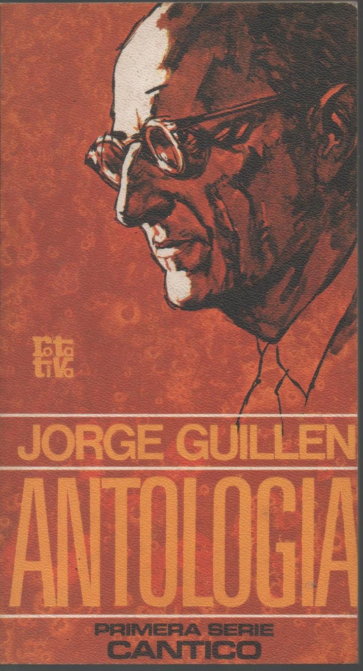 MUERTE A LO LEJOS de Jorge Guillen - Siendo hoy el fin del mundo como se puede ver lejos el final