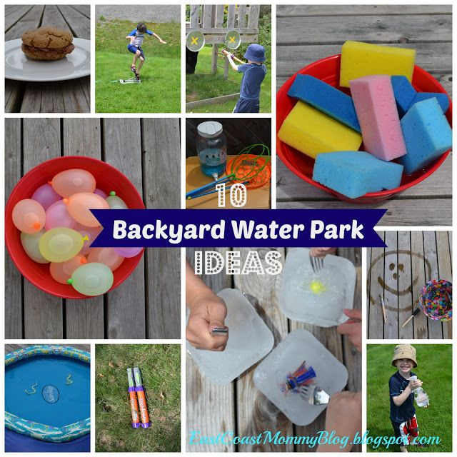 East Coast Mommy 10 DIY Backyard Water Park Ideas