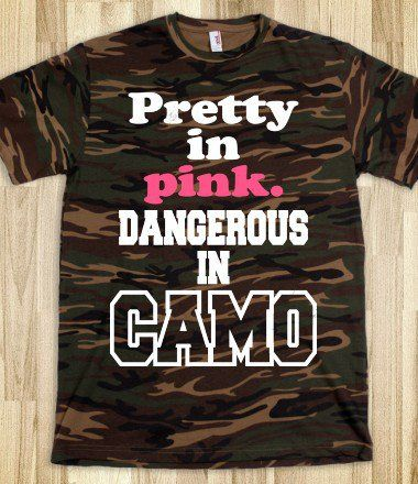 Pretty In Pink, Dangerous In Camo - Country Life - Skreened T-shirts, Organic Shirts, Hoodies, Kids Tees, Baby One-Pieces and Tote Bags