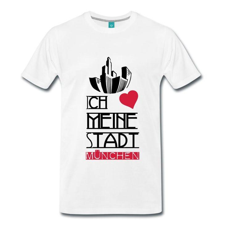 Ich liebe meine Stadt - München. Tolle Shirts und Geschenke für echte Münchner. #münchen #stadt #städte #liebe #bewohner #herz #deutschland #bayern #münchnerisch #shirts #geschenke
