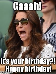 0ae2666fee64e715b516a1a8f561e160 kate middleton prince william funny faces 7 best mum images on pinterest princess kate, duchess of,Happy Birthday Kate Meme