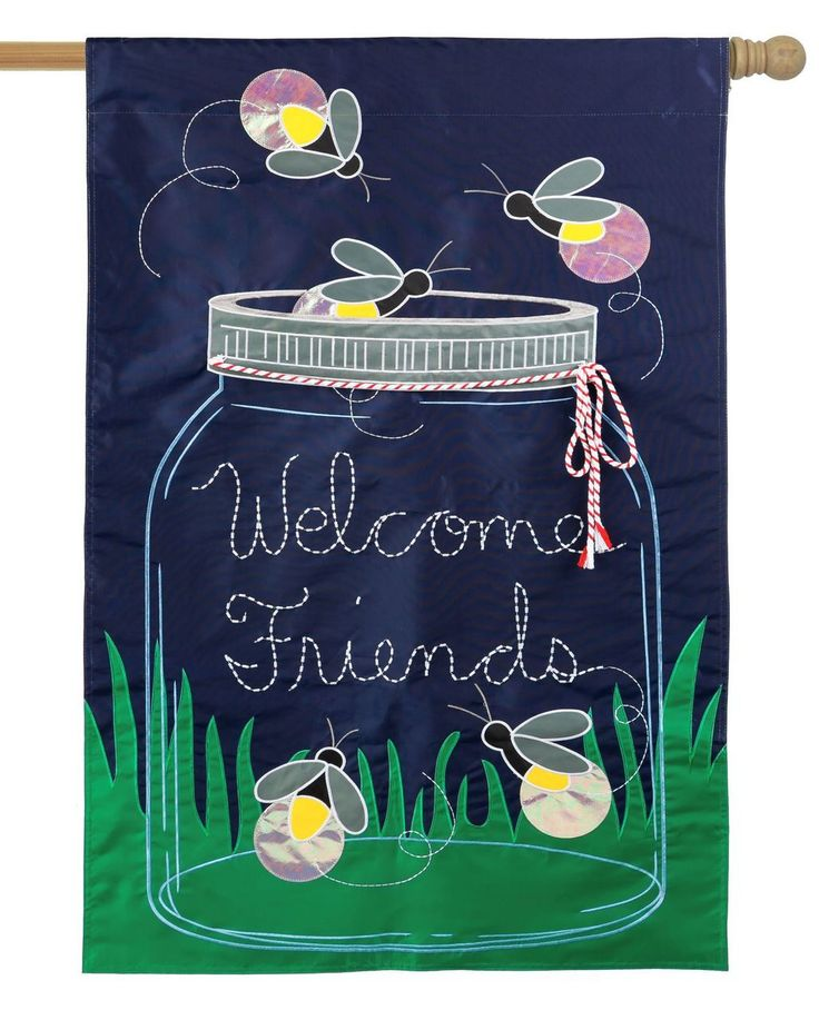 Mason Jar and Fireflies Welcome Friends Applique House Flag