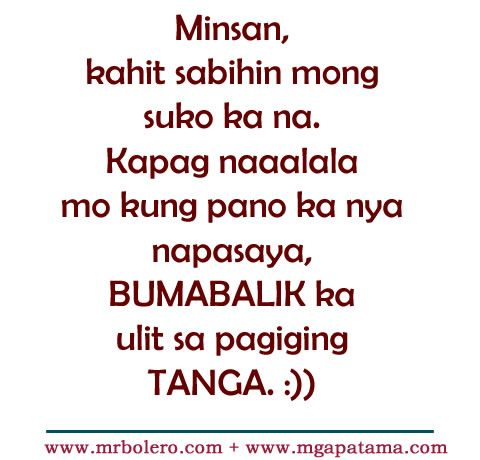 Patama Quotes and Tanga love tagalog quotes collections