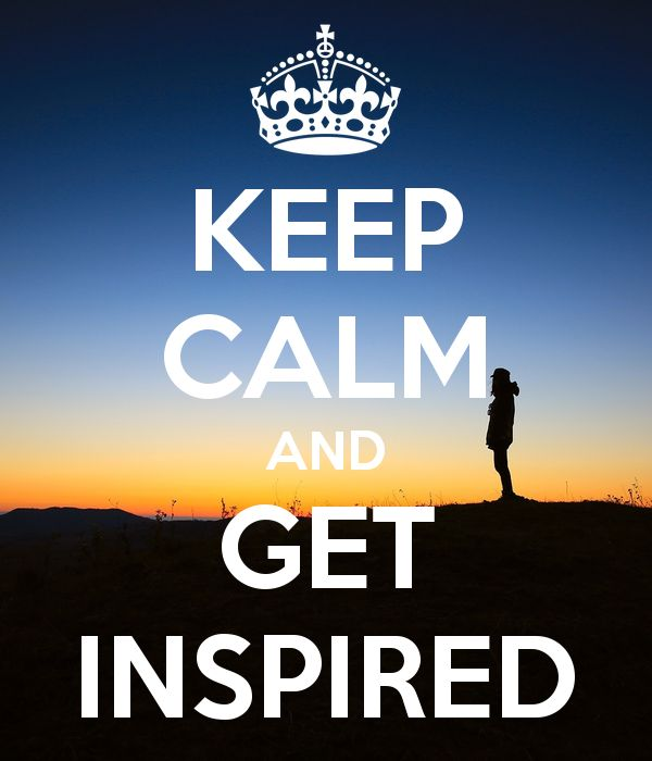 KEEP CALM AND GET INSPIRED - KEEP CALM AND CARRY ON Image Generator