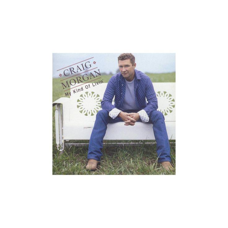 Craig morgan - My kind of livin (CD)