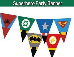 Resultado de imagen para banderines de superheroes