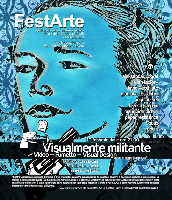 """Grafica e illustrazione per la mostra FestArte """"Visualmente militante"""" a cura di Elettra Stamboulis  http://www.gianlucacostantini.com/graphic"""