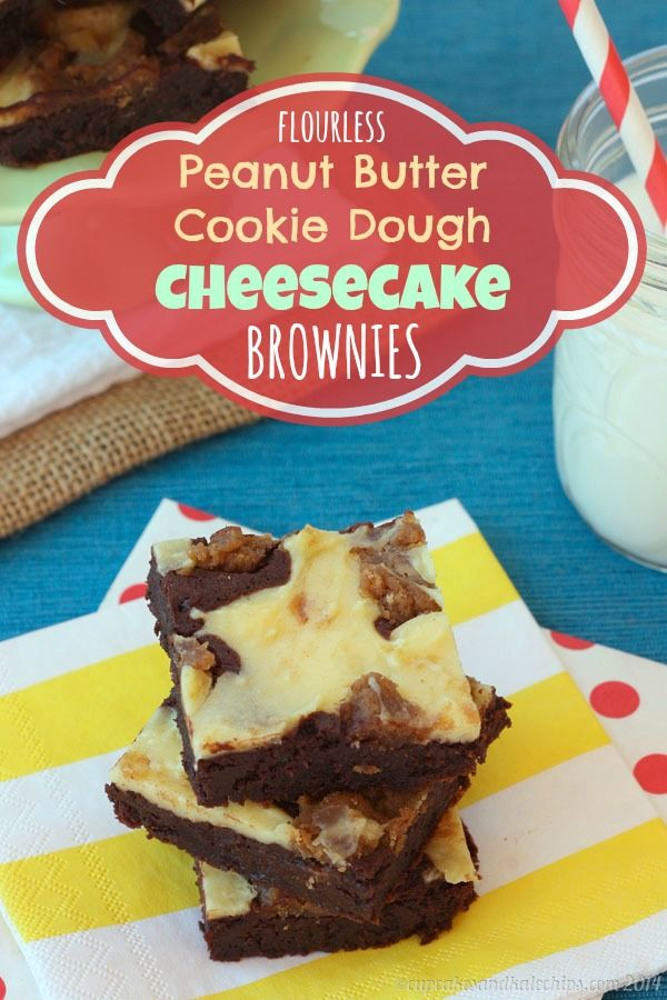Flourless Peanut Butter Cookie Dough Cheesecake Brownies ...