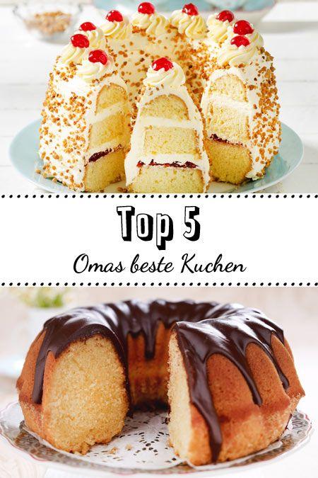 Top 5 Omas Beste Kuchen Zum Nachbacken Huftgold Pinterest