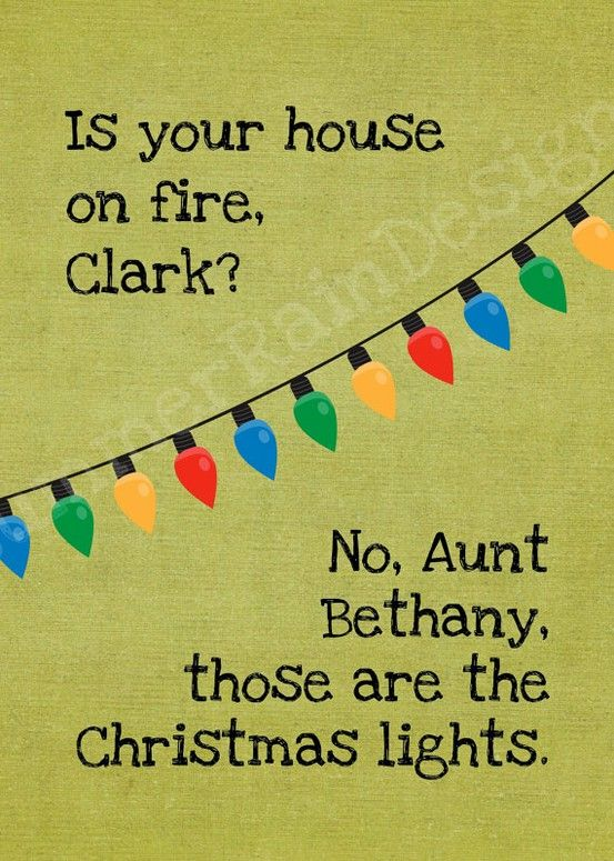 I cant stop pinning Christmas Vacation things @Theresa Brooks @Sheri Bedwell @Barbara Cohen