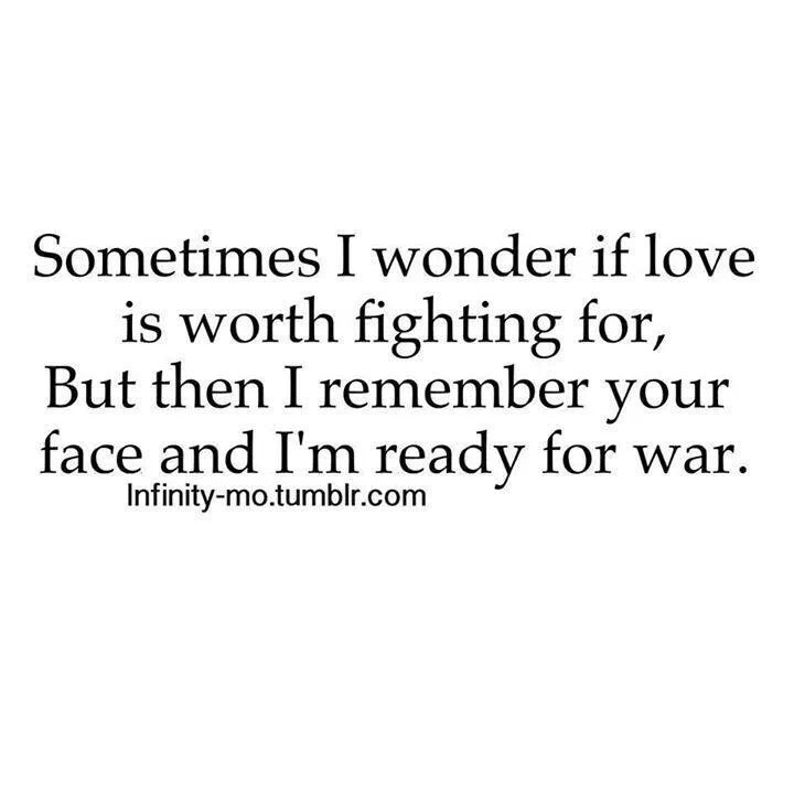 Love And Fighting Quotes: Is Love Worth Fighting For?