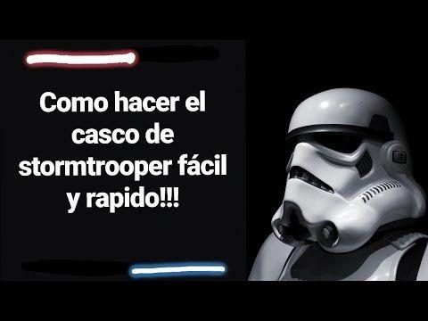 Como hacer el casco de stormtrooper fácil y rapido + patrones. - YouTube