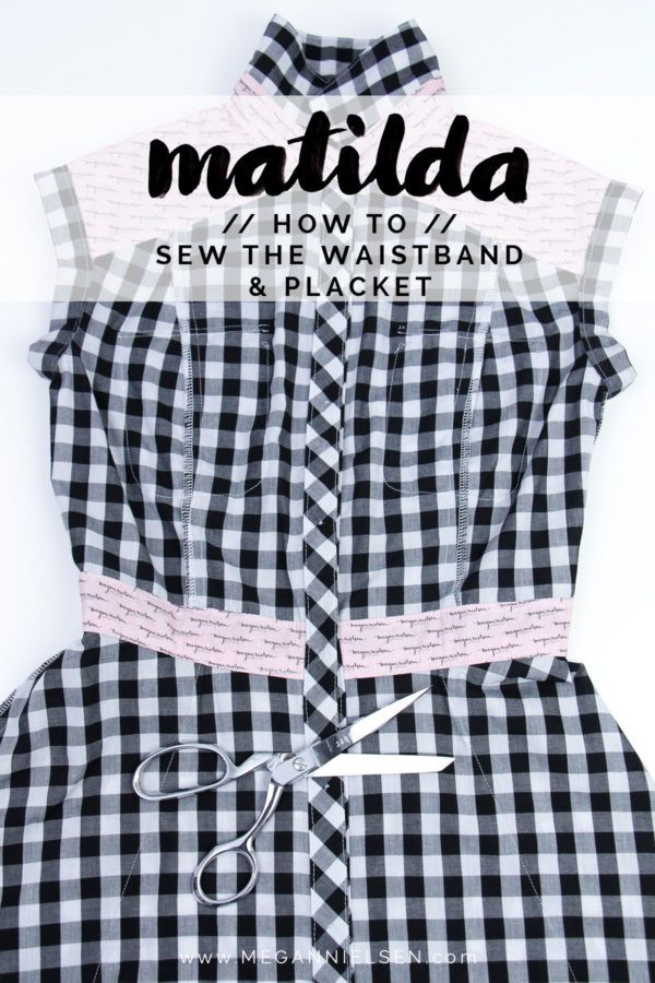 How to sew the waistband and placket // A Matilda dress tutorial http://blog.megannielsen.com/2017/08/sew-waistband-placket-matilda-dress-tutorial/?utm_campaign=coschedule&utm_source=pinterest&utm_medium=Megan%20Nielsen%20Patterns&utm_content=How%20to%20sew%20the%20waistband%20and%20placket%20%2F%2F%20A%20Matilda%20dress%20tutorial