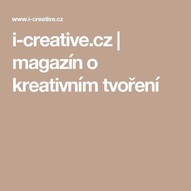 i-creative.cz | magazín o kreativním tvoření