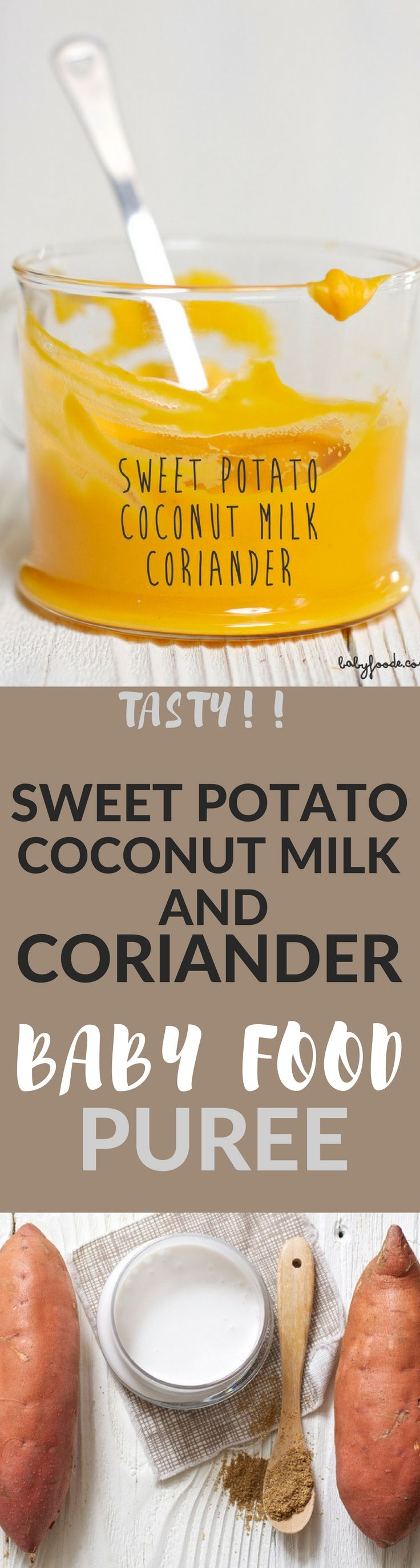 A tasty first puree for baby filled with roasted sweet potatoes, coconut milk and coriander!