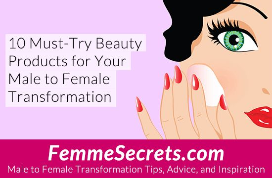 10 Must-Try Beauty Products for Your Male to Female Transformation: https://feminizationsecrets.com/10-beauty-products-male-to-female-transformation/