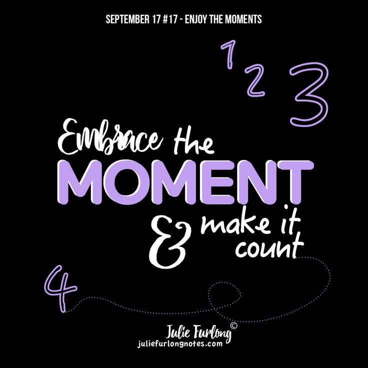 Un-busy yourself to enjoy the special moments.  #enjoythemoment #makeitcount #embraceit #soakitallin #enjoylife #takeamoment #lifequotes #quotes #inspirationalblog #wordsofwisdom #juliefurlongnotes