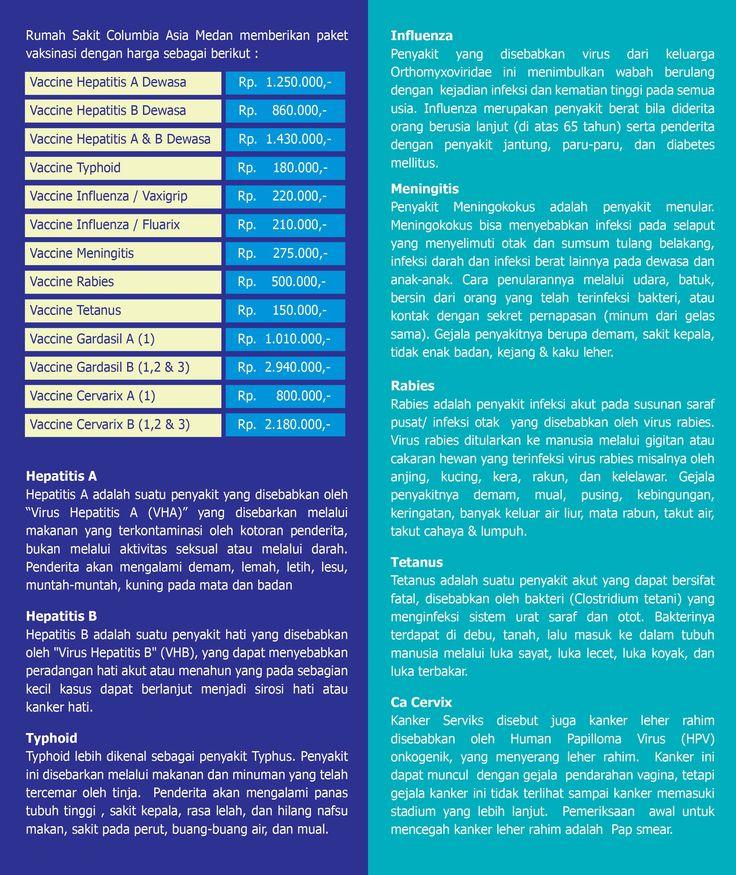 Rumah Sakit Columbia Asia Medan memberikan paket vaksinasi khusus sebagai bentuk kepedulian akan kesehatan masyarakat khususnya Kota Medan. Informasi lebih lanjut hubungi: Rumah Sakit Columbia Asia Medan Jl. Listrik No.2A Medan Sumatera Utara - Indonesia Tel. +6261 4566 368 Email: customercare.medan@columbiaasia.com 24 Hour Emergency Call : +6261 4533 636 Sudahkah anda vaksin?