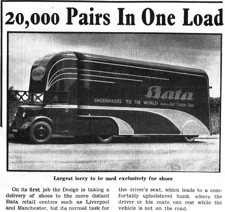 Bata Factory East Tilbury (UK), Dodge lorry for long distance delivery of Shoes, space above the drivers cab includes a bunk bed, July 16th 1948 #batashoes