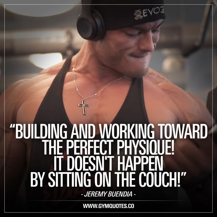"""""""Building and working toward the perfect physique! It doesn't happen by sitting on the couch!"""" – Jeremy Buendia.   It's in the end all about improving. Regardless if you are just looking to add a few pounds of muscle, shed some fat, get more fit or if you are truly trying to build and work toward your own perfect physique. Regardless what your goals are in the gym, nothing will ever happen by sitting on the couch!   #jeremybuendia #gymmotivation #gyminspiration"""