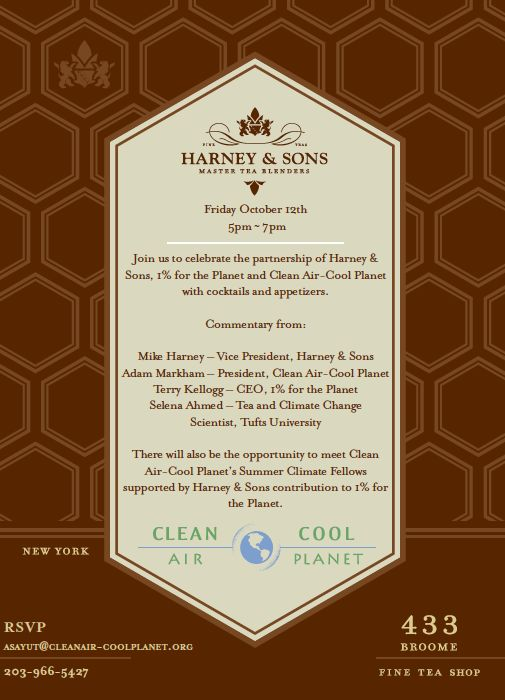 Climate Change and Tea! A celebration of Harney & Sons and Clean Air, Cool Planet's partnership! In NYC on 10/12/12