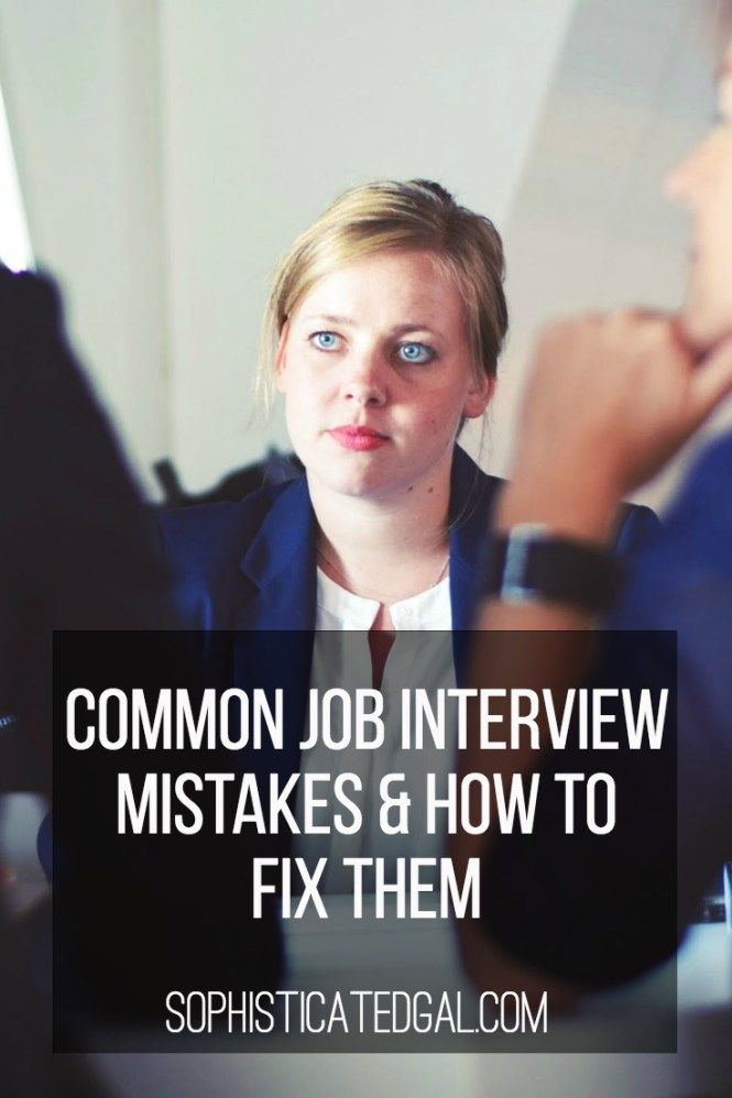 Job Interview Mistakes u0026 Tips 253 best
