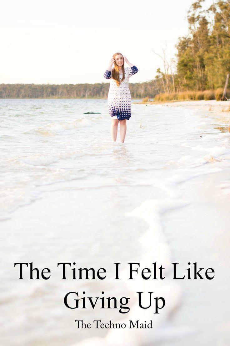 The Time I Felt Like Giving Up | The Techno Maid