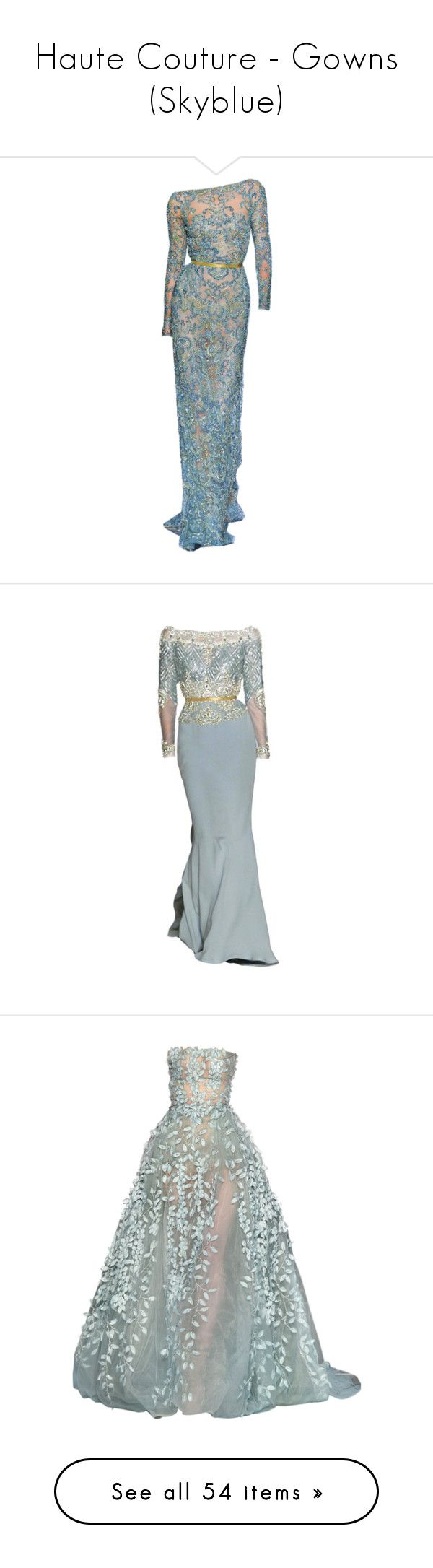 """""""Haute Couture - Gowns (Skyblue)"""" by giovanna1995 ❤ liked on Polyvore featuring Blue, GREEN, mint, gown, hautecouture, dresses, gowns, long dresses, elie saab and vestidos"""