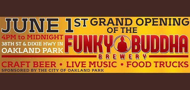 Funky Buddha Brewery Grand Opening Celebration, Oakland Park, Florida
