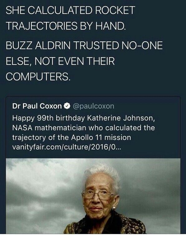 Katherine Johnson NASA Mathematician (Taraji P. Henson pkays her in the Motion Picture Hidden Figures (@badgalronnie)