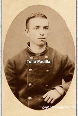 Don Marco Tulio Padilla Anguita (1865-1923). Ingresa tempranamente al ejército de Chile al comenzar la guerra del Pacífico, a los 14 años, en el año 1879, ingresa al regimiento Séptimo de Línea (Regimiento Esmeralda), donde participa en la guerra del Pacífico entre los años 1879 y 1884. Tomado del blog de Jonatan Saona http://gdp1879.blogspot.com/2012/11/tulio-padilla.html#ixzz4klfIr7UI