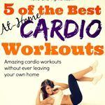 Tone & Tighten: Best At-Home Cardio Workouts - Weekly Workout Plan - At-home cardio exercises