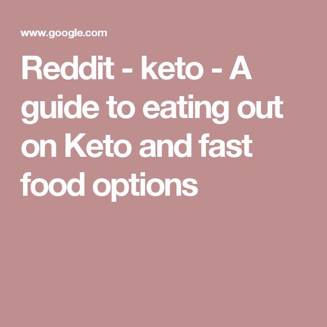 Eating Out Keto Reddit