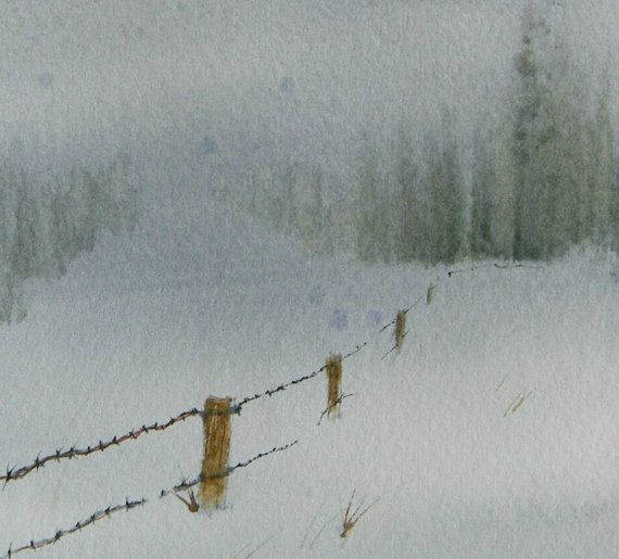 fenceposts  it is just begining to snow again.    This painting measures 5 1/4 x 7 inches and is signed and dated. It will be shipped in a protective envelope. I painted this with artist quality watercolors on Arches 140 pound watercolor paper.    Payment is expected within 3 days of purchase or else please contact me. I am easy to work with.  thanks for looking.