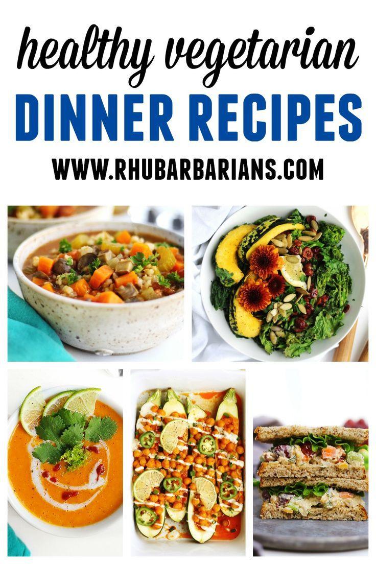 Vegetarian And Vegan Dinner Recipes Rhubarbarians In 2020 Vegetarian Recipes Dinner Healthy Vegetarian Recipes Dinner Vegetarian Dinner