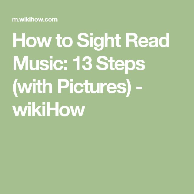 How to Sight Read Music: 13 Steps (with Pictures) - wikiHow