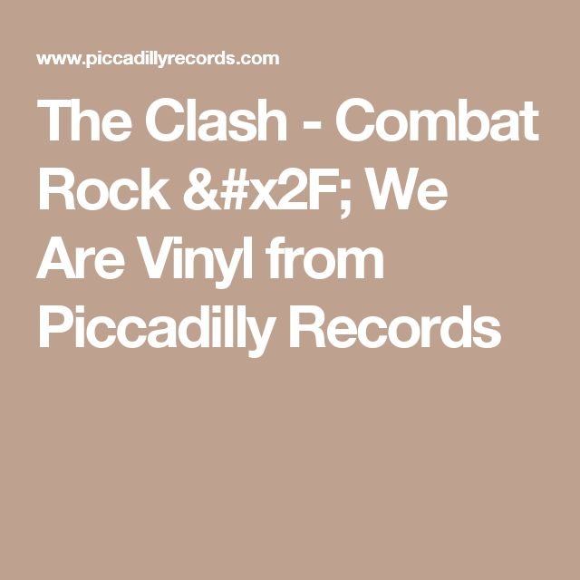 The Clash - Combat Rock / We Are Vinyl from Piccadilly Records