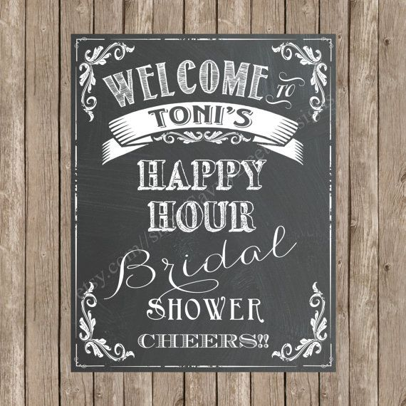 Custom Bridal Shower Welcome Chalkboard Printable Sign - Happy Hour Bridal Shower