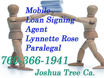 Lynnette Rose Paralegal Joshua Tree California  760-366-1941    Mobile notary service available. 760-366-1941 Fax: 760-366-1991 Hours: 9:00 am. – 4:00 pm. 61325 29 Palms Hwy, Ste. G Joshua Tree, California Serving; 29 Palms, Yucca Valley, Joshua Tree & HI-Desert Calif.