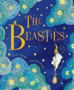 The Beasties by Jenny Nimmo, illustrated by Gwen Millward Beautiful tale about the power of story