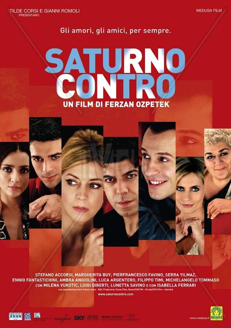 Saturno Contro - Ferzan Ozpetek (2007) - Itália