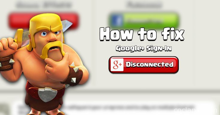 How to fix - Can't Sign In to Google+ in Clash of Clans - http://cocland.com/tutorials/how-to-fix-cant-sign-in-to-google-in-clash-of-clans