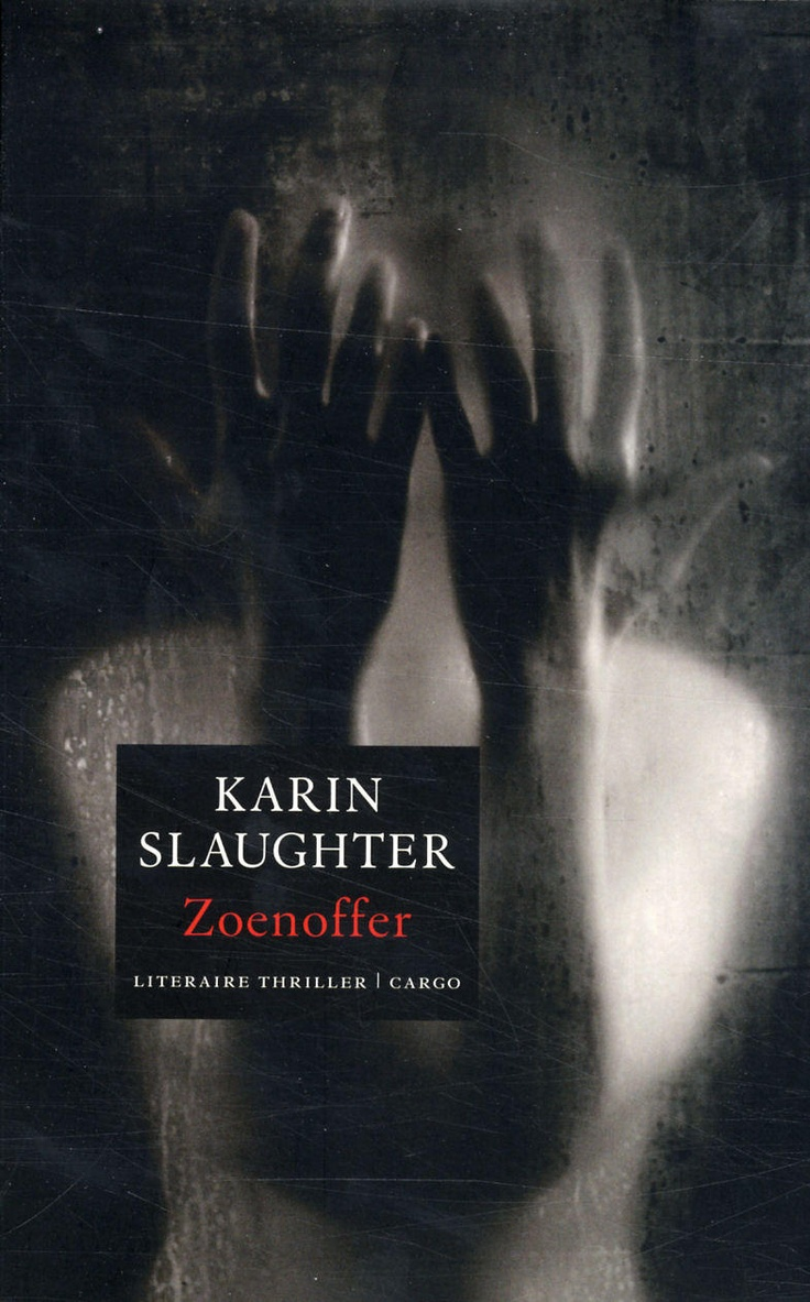 Zoenoffer  -Karin Slaughter