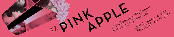 Pink Apple. Schwullesbisches Filmfestival Zürich 30.4.-8.5.2014 (& Frauenfeld 9.-11.5.)