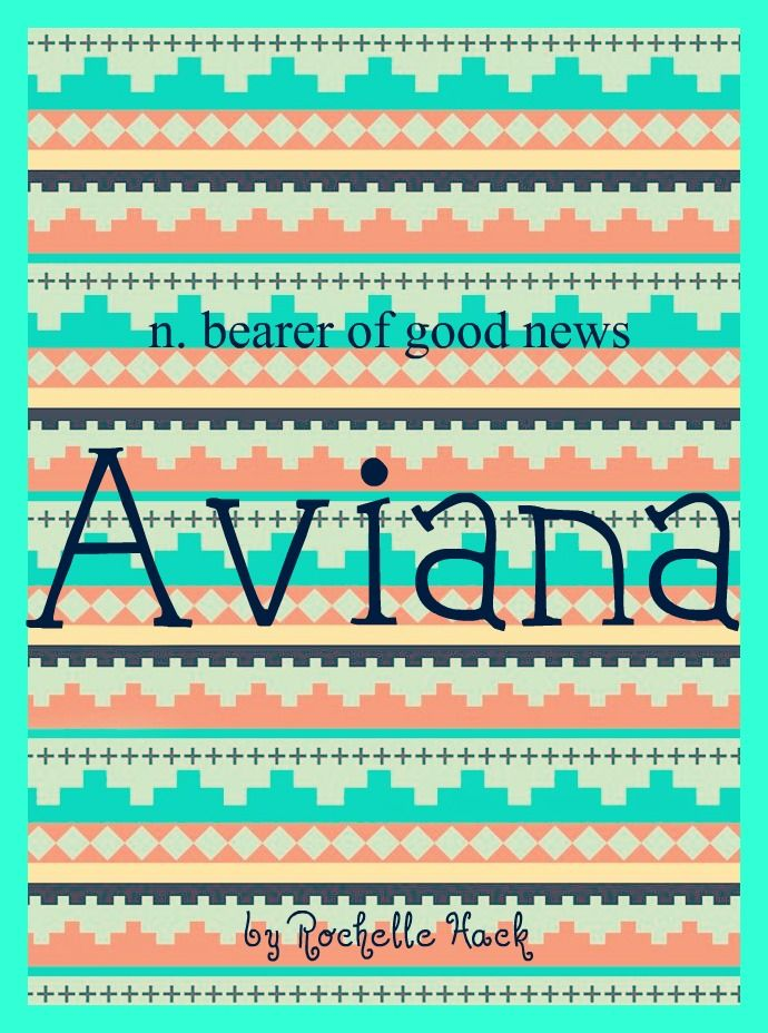 Baby Girl Name: Aviana. Meaning: Bearer of Good News. Origin: Italian. http://www.pinterest.com/vintagedaydream/baby-names/