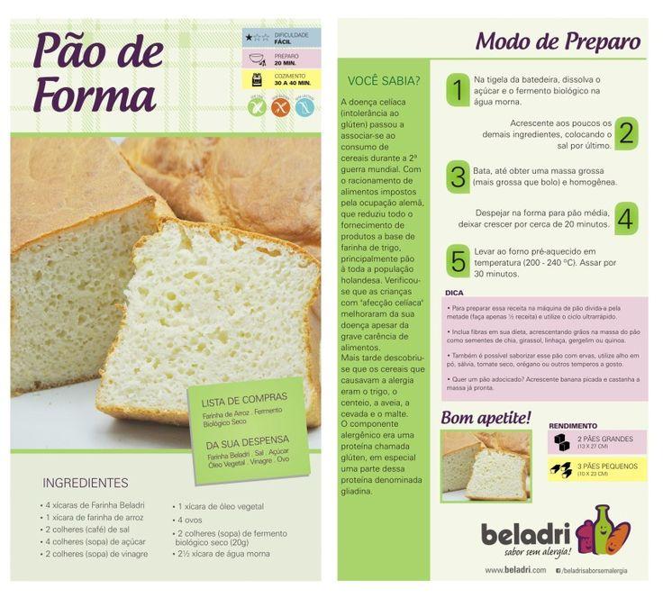 Beladri - Sabor sem alergia! meia receita dá uma forma média de pão de forma