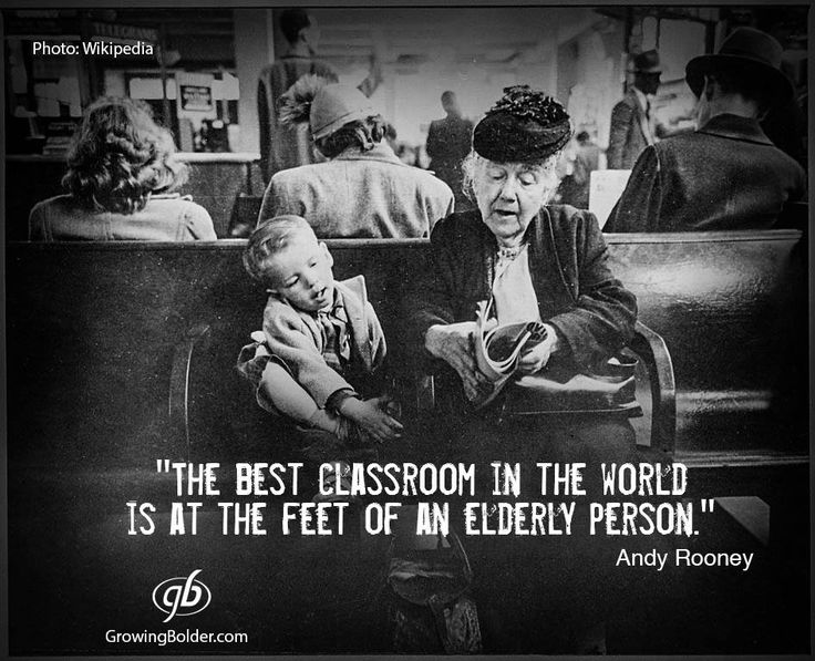 """Andy Rooney: """"The best classroom in the world is at the feed of an elderly person."""" #quotes #andyrooney #growingbolder"""