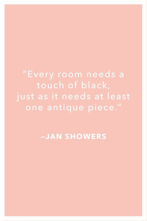 Wise words from interior designers that will no doubt inspire your decorating endeavors. ​
