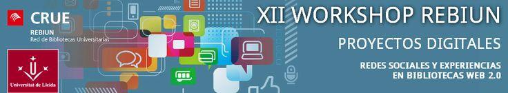 XII workshop REBIUN sobre proyectos digitales : 'Redes sociales y experiencias en bibliotecas 2.0' / [wkrebiun@udl.cat]   Presentación + Programa + Inscripción + Alojamiento + Información + Comités + Patrocinadores   #nuevafrontera